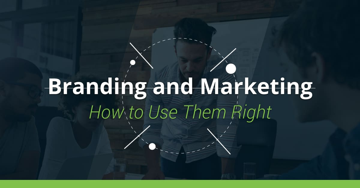 branding and marketing- how to use them right