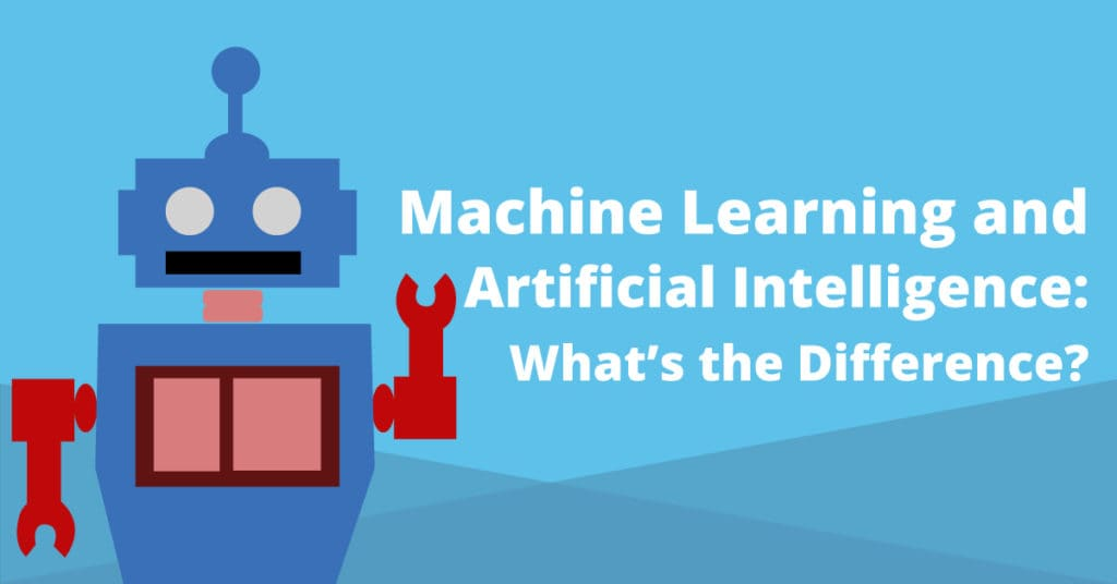 """Robot next to the article title """"Machine Learning and Artificial Intelligence, Whats the Difference"""""""